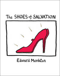 The Shoes of Salvation by Edward Monkton