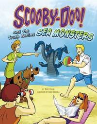 Scooby-Doo! and the Truth Behind Sea Monsters by Terry Collins