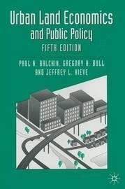 Urban Land Economics and Public Policy by Paul N. Balchin