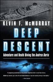 Deep Descent by Kevin F McMurray