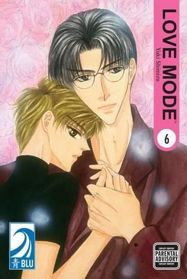 Love Mode: v. 6 by Yuki Shimizu image