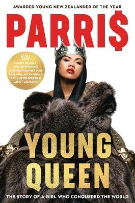 Young Queen by Parris Goebel