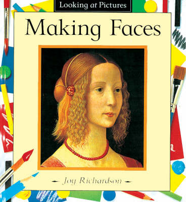 Making Faces by Joy Richardson image