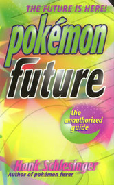 Pokemon Future by Hank Schlesinger