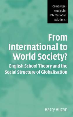 From International to World Society? by Barry Buzan