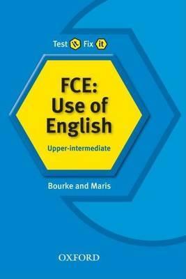 Test it, Fix it: FCE: Use of English: Upper-Intermediate by Kenna Bourke image