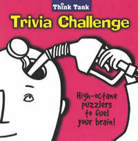 The Think Tank Trivia Challenge by Crane Hill Publishers