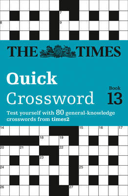 The Times Quick Crossword Book 13 by The Times Mind Games image