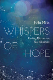 Whispers of Hope by Twila Miles image