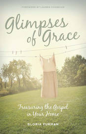 Glimpses of Grace by Gloria Furman