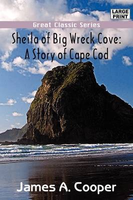 Sheila of Big Wreck Cove by James A Cooper