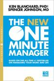 The New One Minute Manager by Kenneth H Blanchard