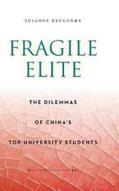 Fragile Elite by Susanne Bregnbaek