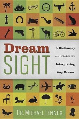 Dream Sight by Michael Lennox