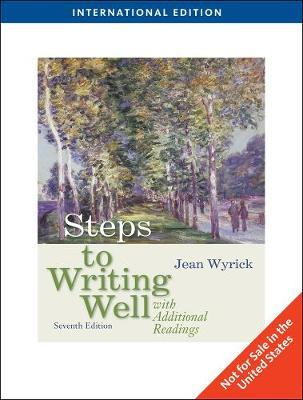 Steps to Writing Well with Additional Readings, International Edition by Jean Wyrick image