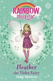 Heather the Violet Fairy (Rainbow Magic #7 - Rainbow Fairies series) by Daisy Meadows