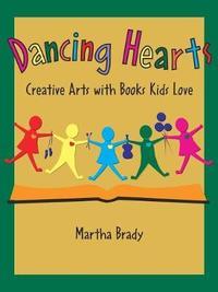 Dancing Hearts by Martha Brady