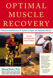 Optimal Muscle Performance and Recovery by Edmund R. Burke image