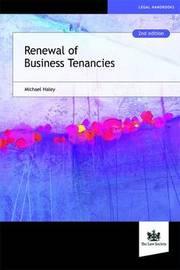 Renewal of Business Tenancies by Michael Haley