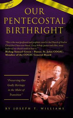 Our Pentecostal Birthright by Joseph Williams