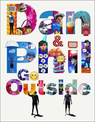 Dan and Phil Go Outside by Dan Howell