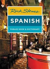 Rick Steves Spanish Phrase Book & Dictionary (Fourth Edition) by Rick Steves image