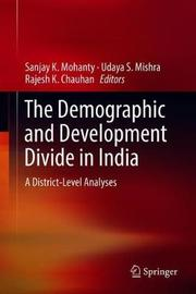 The Demographic and Development Divide in India