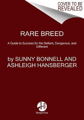 Rare Breed by Sunny Bonnell