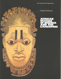 African Designs of Nigeria & the Cameroons by Caren Caraway image