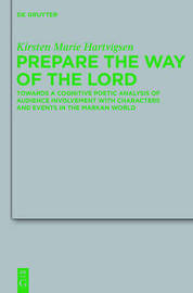 Prepare the Way of the Lord by Kirsten Marie Hartvigsen