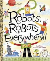 LGB Robots, Robots Everywhere! by Sue Fliess image