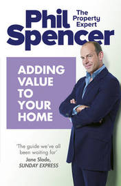 Adding Value to Your Home by Phil Spencer image