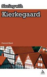 Starting with Kierkegaard by Patrick Sheil image