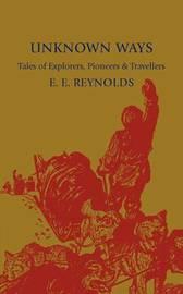 Unknown Ways by E. E. Reynolds