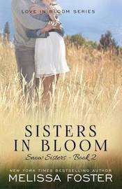 Sisters in Bloom by Melissa Foster