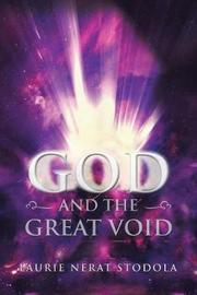 God and the Great Void by Laurie Nerat Stodola