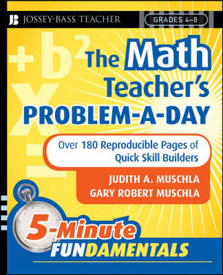 The Math Teacher's Problem-a-Day, Grades 4-8 by Judith A Muschla
