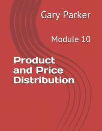 Product and Price Distribution by Gary Parker