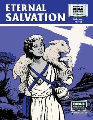 Eternal Salvation by R Iona Lyster