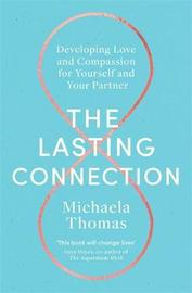 The Lasting Connection by Michaela Thomas
