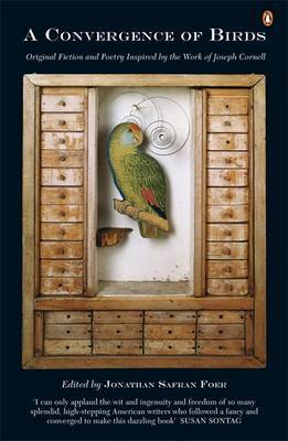 A Convergence of Birds: Original Fiction and Poetry Inspired by the Work of Joseph Cornell image