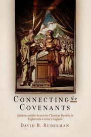 Connecting the Covenants by David B. Ruderman