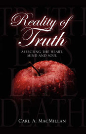 Reality of Truth by Carl, A MacMillan image