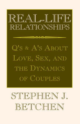 Real Life Relationships by Stephen J. Betchen image