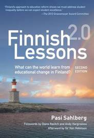 Finnish Lessons 2.0 by Pasi Sahlberg