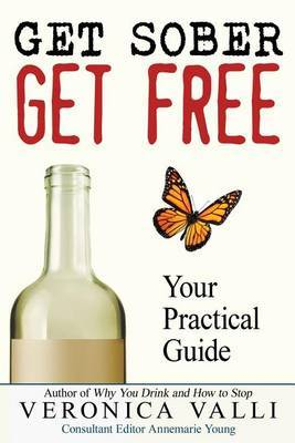 Get Sober, Get Free by Veronica Valli
