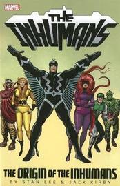Inhumans: The Origin Of The Inhumans by Stan Lee