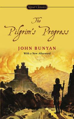 The Pilgrim's Progress by John Bunyan )