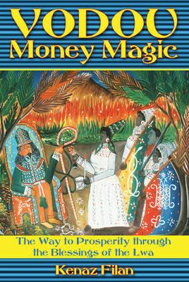 Vodou Money Magic by Kenaz Filan image