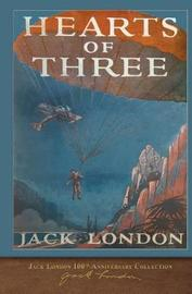 Hearts of Three by Jack London image